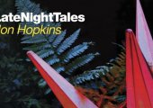 MUSIC | Album of the week: Jon Hopkins 'Late Night Tales'