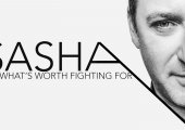 FEATURE | Sasha: on what's worth fighting for