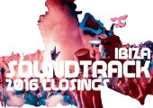 Ibiza soundtrack: closing parties 2016